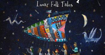 Lunar Cape - Folk Tales (full version; 2019)