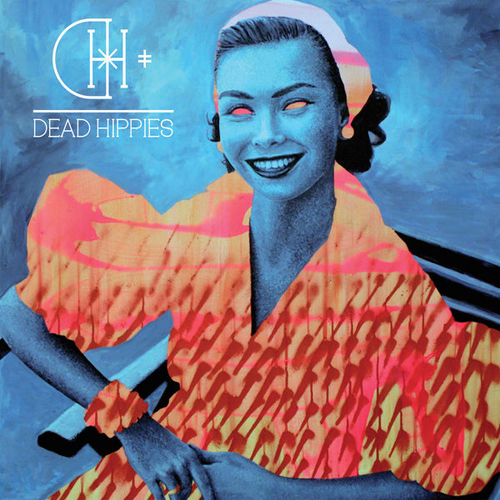 Dead Hippies - Resister