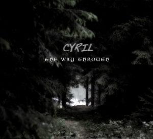 Cyril – The Way Through