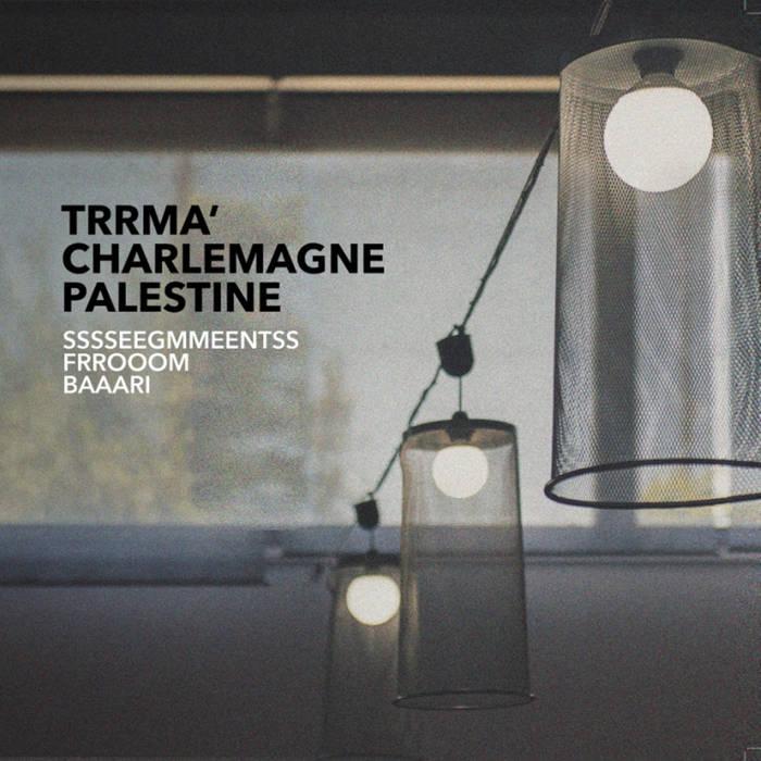 Trrmà and Charlemagne Palestine - sssseegmmeentss frrooom baaari (BeCoq Records, 2019)