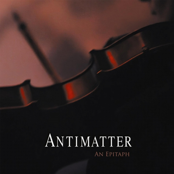 Antimatter-An Epitaph (15.11.19)