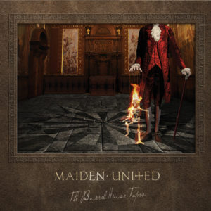Maiden uniteD - The Barrelhouse Tapes (2019)