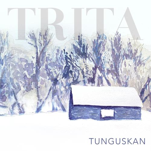 Trita - Tunguskan (EP)