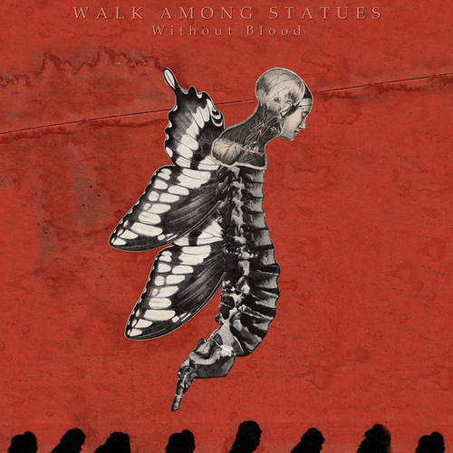 Walk Among Statues - Without Blood (EP)