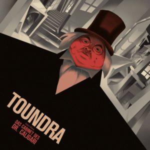 Toundra - Das Cabinet des Dr. Caligari (IOM/Sony, 2020) - Cover