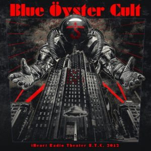 Blue Öyster Cult - iHeart Radio Theater N.Y.C. 2012