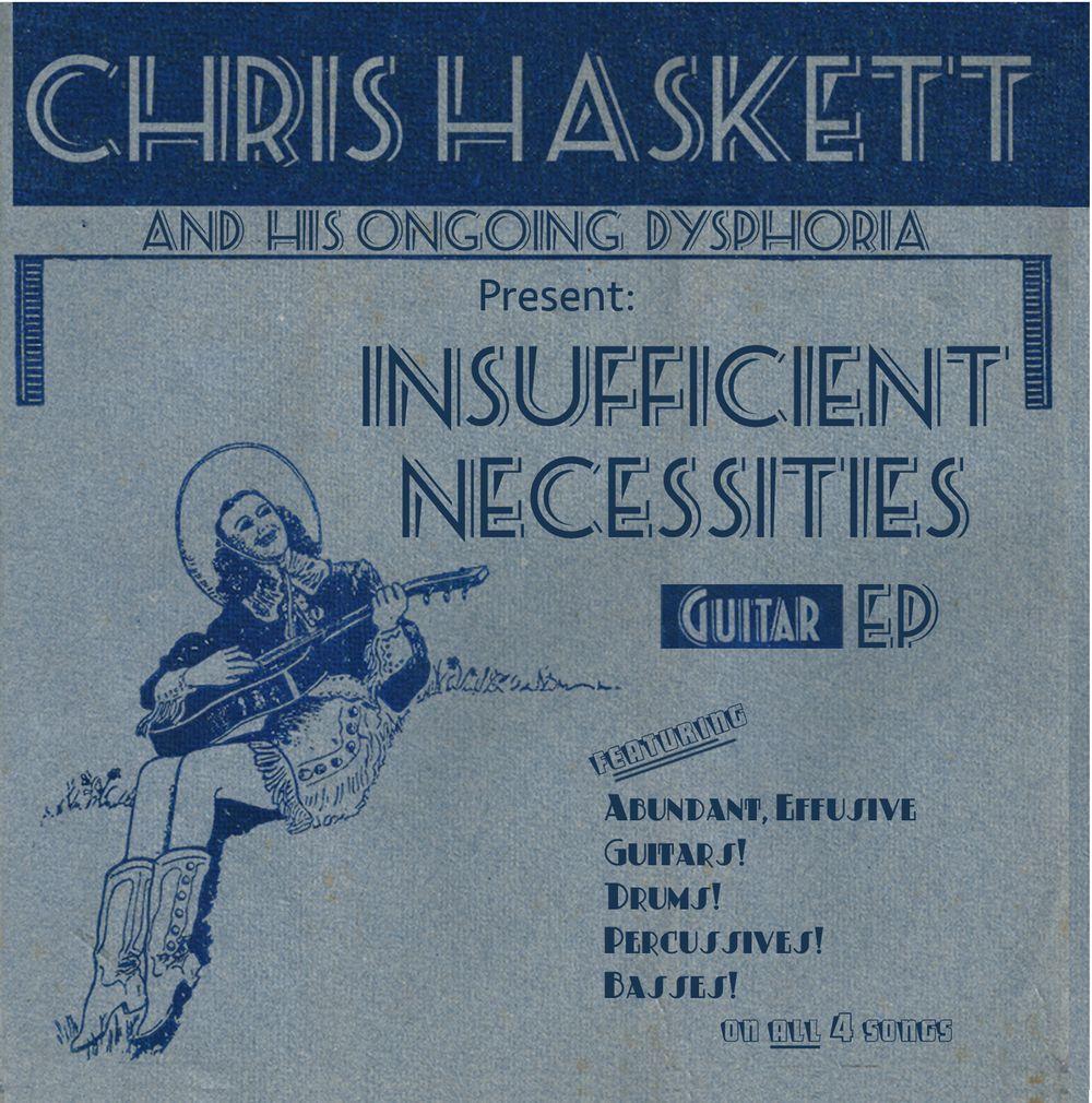 Chris Haskett - Insufficient Necessities (EP. 2019)