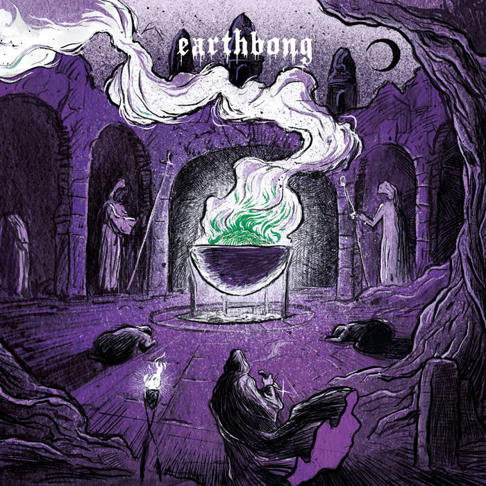 Earthbong - Bong Rites (Coffin Up Blood Records, 2020)