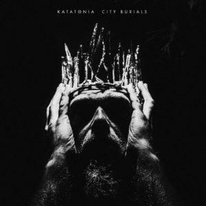 Katatonia - City Burials (Peaceville, 14.4.20)