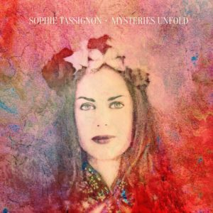 Sophie Tassignon – Mysteries Unfold (RareNoise 2020)