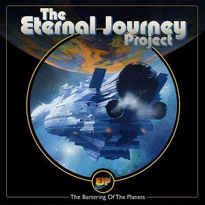 The Eternal Journey Project – The Bartering of the Planets (unsigned, 1.8.20)