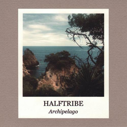 Halftribe - Archipelago