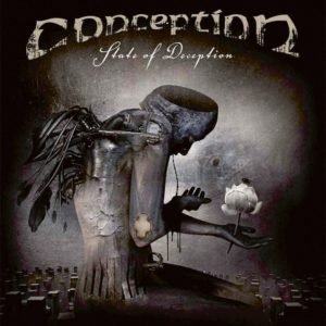Conception - State of Deception (03.04.20)