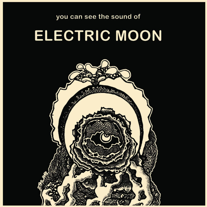 Electric Moon - You Can See The Sound Of … Extended Version (Sulatron Records/ Broken Silence, 2020)