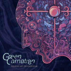 Green Carnation – Leaves Of Yesteryear (Season of Mist, 8.5.20)