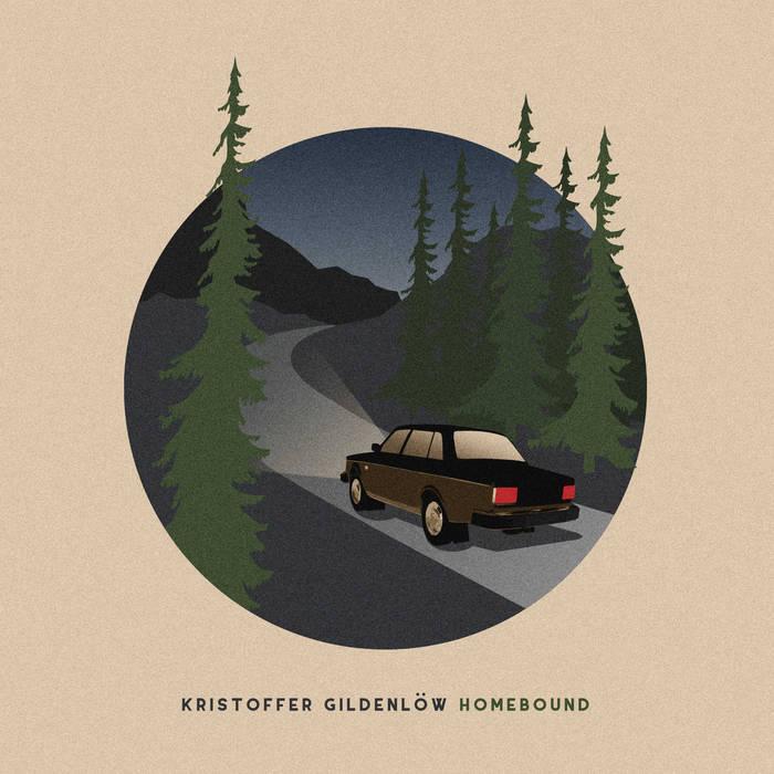 Kristoffer Gildenlöw - Homebound (Dutch Music Works, 05.06.20)