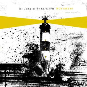 Les Comptes de Korsakoff - Nos Amers (Puzzle/InOuïe, 26.7.19)