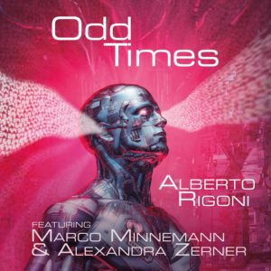 Alberto Rigoni feat. Marco Minnnemann and Alexandra Zerner  - Odd Times (Sliptrick, 7.7.20)