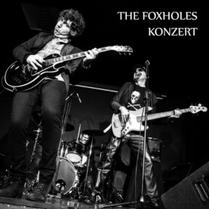 The Foxholes - Konzert (unsigned, 23.4.20)