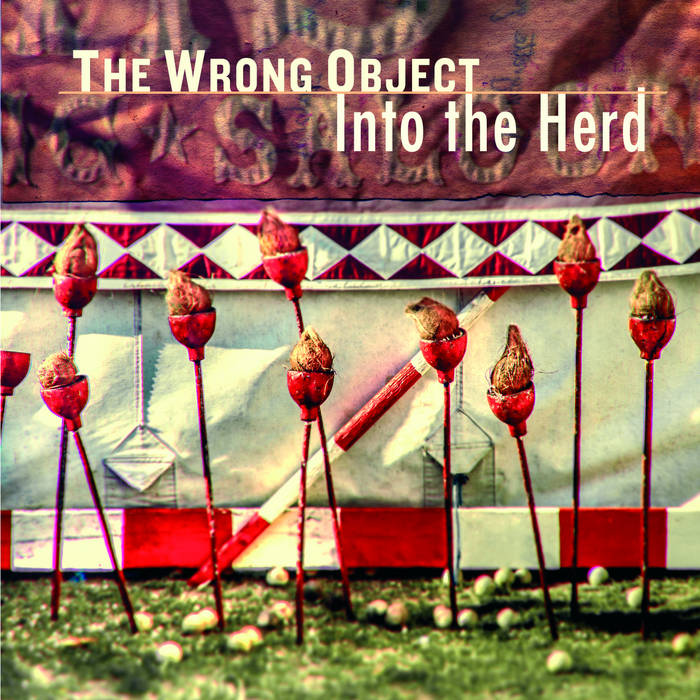 The Wrong Object - Into The Herd (Off/Moonjune, 1.2.19)