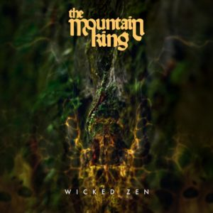 The Mountain King - Wicked Zen (unsigned, 06.06.20)