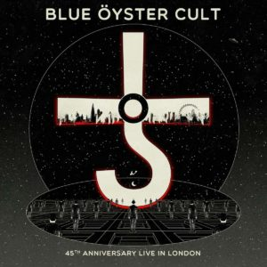 Blue Öyster Cult - 45th Anniversary - Live In London (Frontiers/Soulfood, 7.8.20)