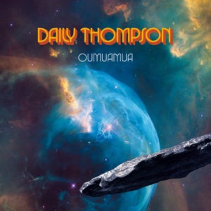 Daily Thompson - Oumuamua (Noisolution, 21.8.20)