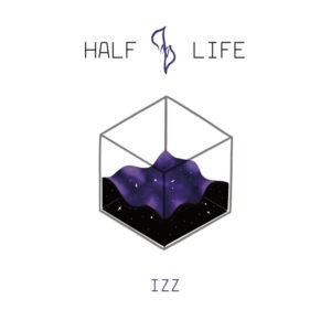 IZZ - Half Life EP (Doone, 28.7.20)