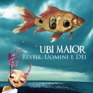 Ubi Maior – Bestie, Uomini e Dèi (AMS/BTF, 8.5.20)