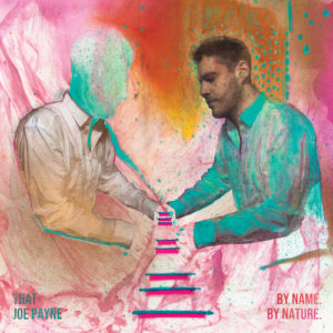 That Joe Payne – By Name. By Nature. (unsigned, 7.8.20)