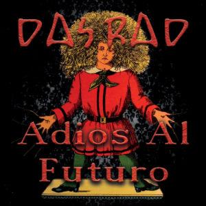 Das Rad - Adios Al Futuro (Discus, 7.5.20)