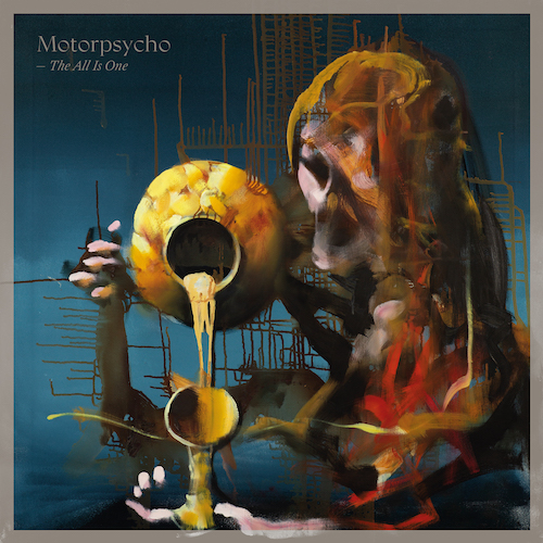 Motorpsycho - The All Is One (Redaktionsliebling in den BetreutesProggen Betreuer-Charts 2020