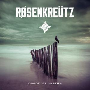 Røsenkreütz - Divide et impera (AndromedaRelix 21.3.20 / Import: JFK)