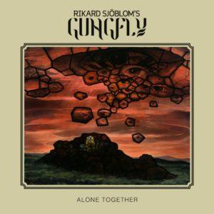 Rikard Sjöblom's Gungfly - Alone Together (IOM/Sony, 5.9.20)