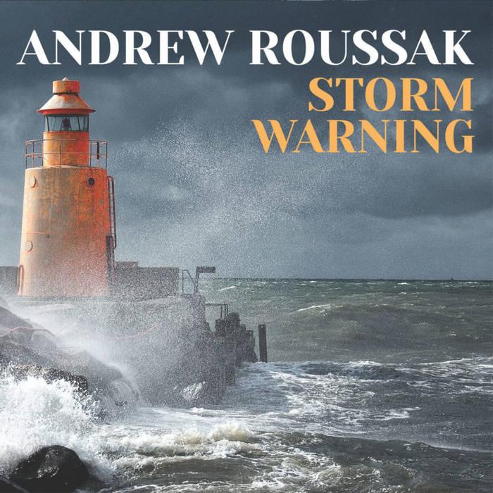 Andrew Roussak - Storm Warning (MMR, 25.4.19)