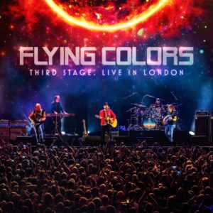 Flying Colors - Third Stage: Live In London (Music Theories/Mascot/Rough Trade, 18.9.20)