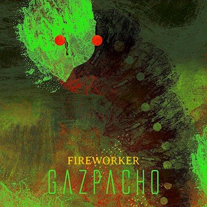 Gazpacho - Fireworker (Kscope/EdelAG, 18.9.20)