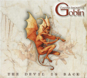 Claudio Simonetti's Goblin – The Devil is Back (Rustblade, 10.9.2019)