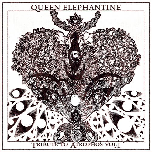 Queen Elephantine - Tribute To Atropos Vol. I – III