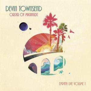 Devin Townsend - Order Of Magnitude – Empath Live Volume 1 (IOM/Sony, 23.10.20)