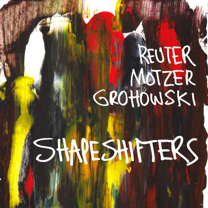 Markus Reuter - Shapeshifters (Moonjune Records, 03.08.20)
