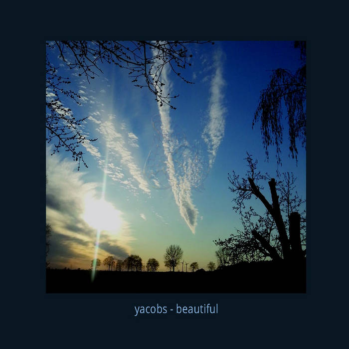 yacobs - beautiful (Gold und Tier, 9.10.20)