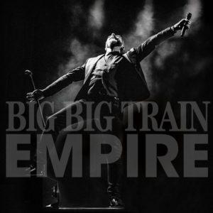 Big Big Train - Empire (English Electric, 27.11.20)