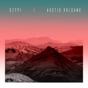 Czypi - Arctic Volcano (EP; Eigenveröffentlichung, 7.10.20)