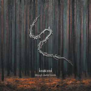 Lunatic Soul - Through Shaded Woods (Kscope/Edel, 13.11.20)