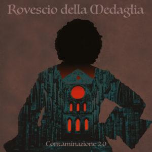Rovescio Della Medaglia - Contaminazione 2.0 (Jolly Roger, 20.11.20)
