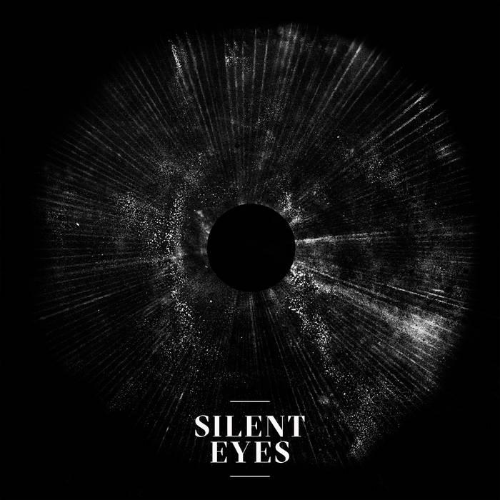 Silent Eyes - Silent Eyes (Eigenproduktion, 20.11.20)