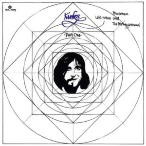 The Kinks - Part1: Lola vs. Powerman And The Moneygoround (Deluxe Edition; BMG, 11.12.20)