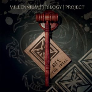Millennium Trilogy Project – Act 1: The Trial (Snakebite/RockInc., 16.10.20)