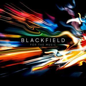 Blackfield - For The Music (Warner, 2.10.20)